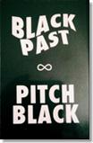 black past   pitch black   CS