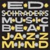 ed schrader's music beat | jazz mind | LP