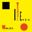 tranquil eyes | walks | LP