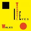 tranquil eyes   walks   LP